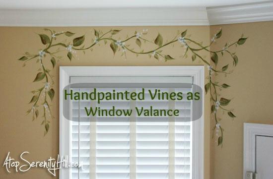 handpainted vine as window valance alternative atop serenity hill. Black Bedroom Furniture Sets. Home Design Ideas