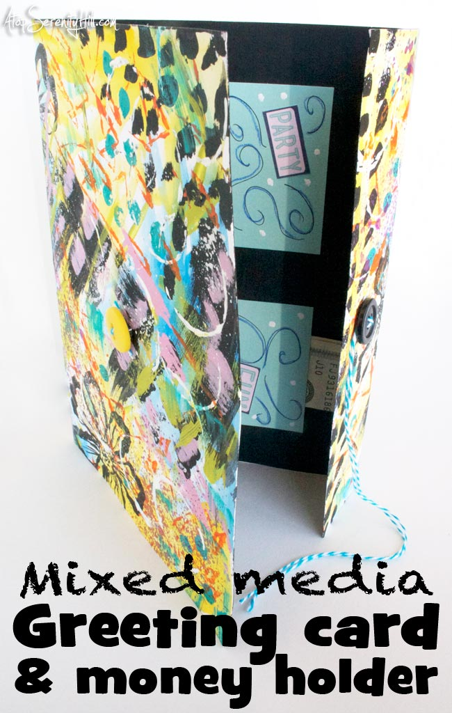 DIY mixed media greeting card & money holder • AtopSerenityHill.com #greetingcard #mixedmedia #moneyholder
