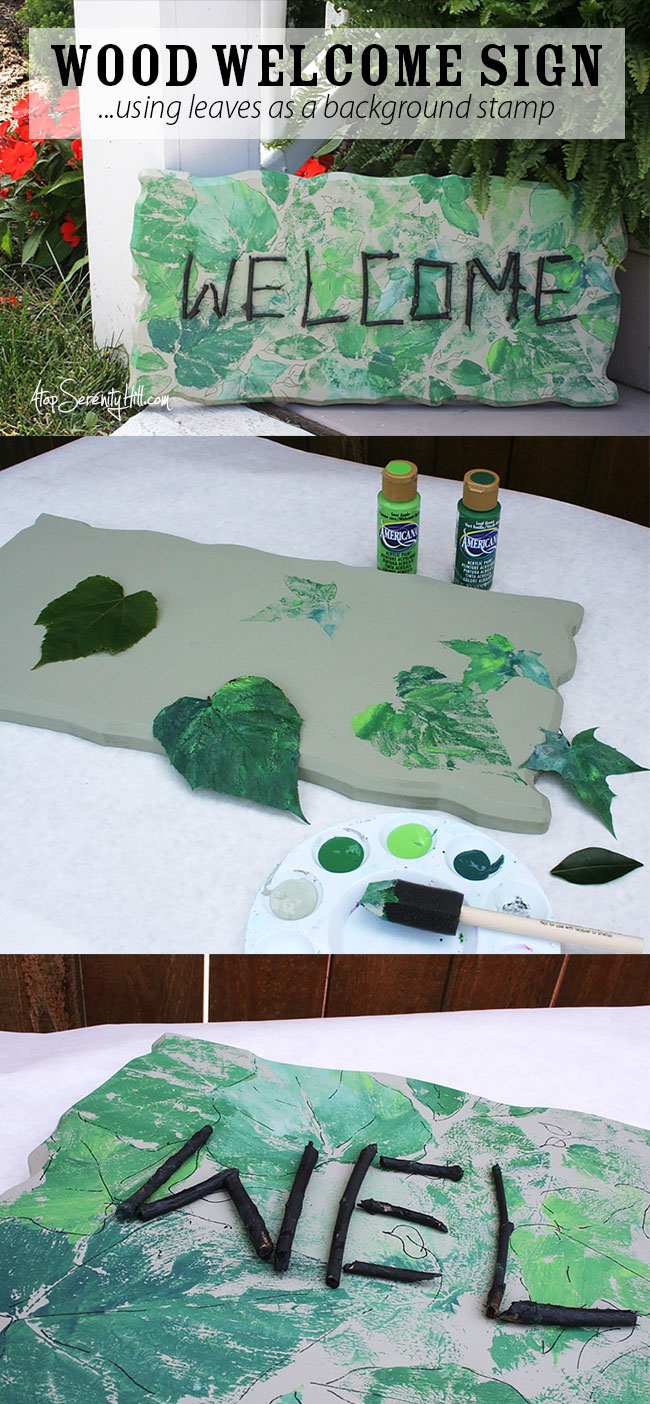 Wood welcome sign from Walnut Hollow using fresh leaves as stamps and twigs to personalize! AtopSerenityHill.com #campcrafts #woodsign #acrylic