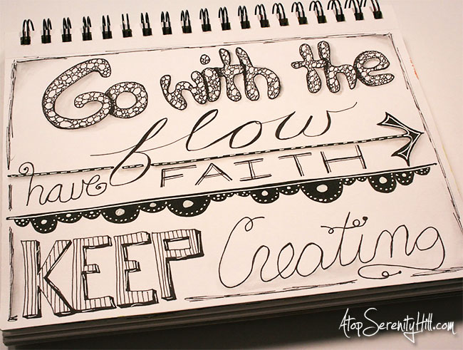 Mantra or quote to remind me to keep on this creative journey! • AtopSerenityHill.com #lettering #quote #doodling
