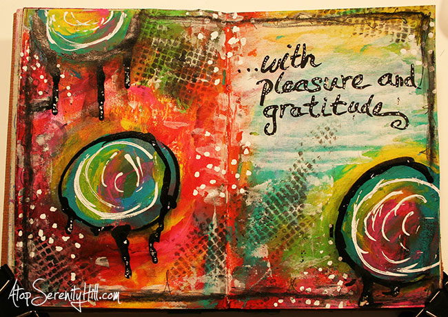 Face your journey with pleasure and gratitude • Art journaling page • AtopSerenityHill.com #mixedmedia #artjournal #acrylic